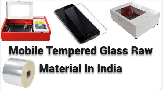 Mobile Tempered Glass Raw Material In India