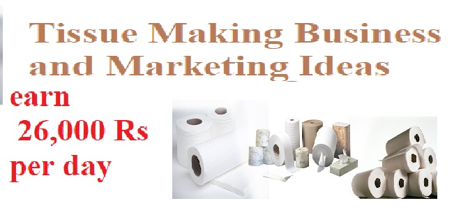 tissue paper manufacturing business plan